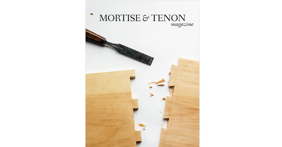 Mortise & Tenon Magazine Issue Eleven