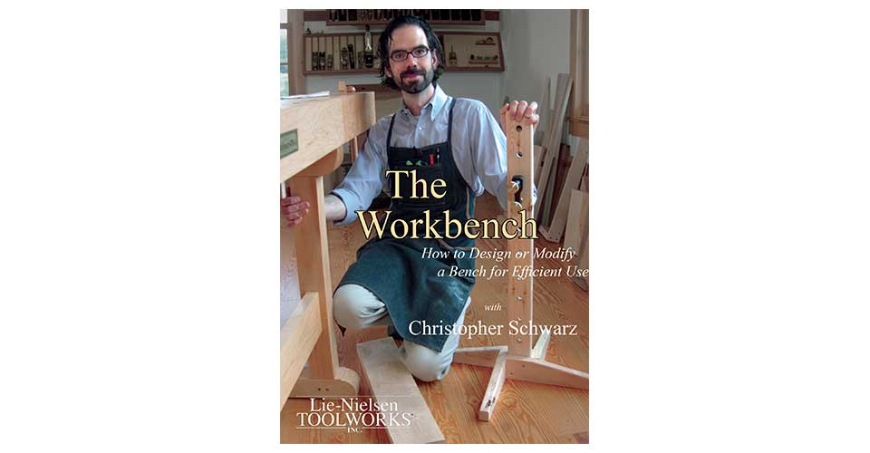 The Workbench: How to Design or Modify a Bench for Efficient Use - DVD