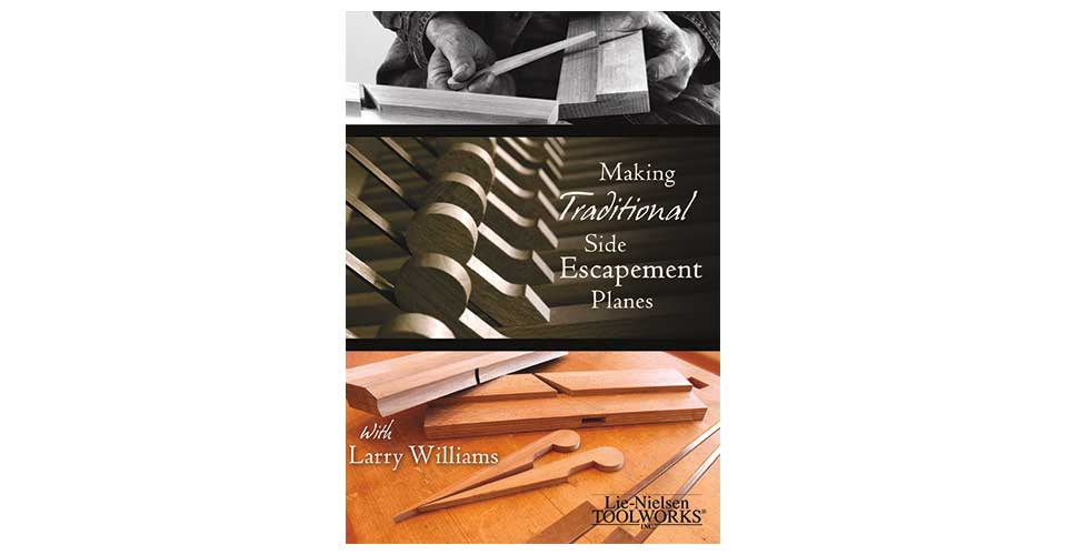 Making Traditional Side Escapement Planes - DVD