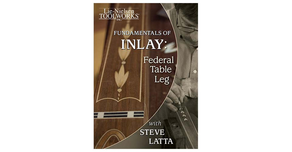 Fundamentals of Inlay: Federal Table Leg- Streaming