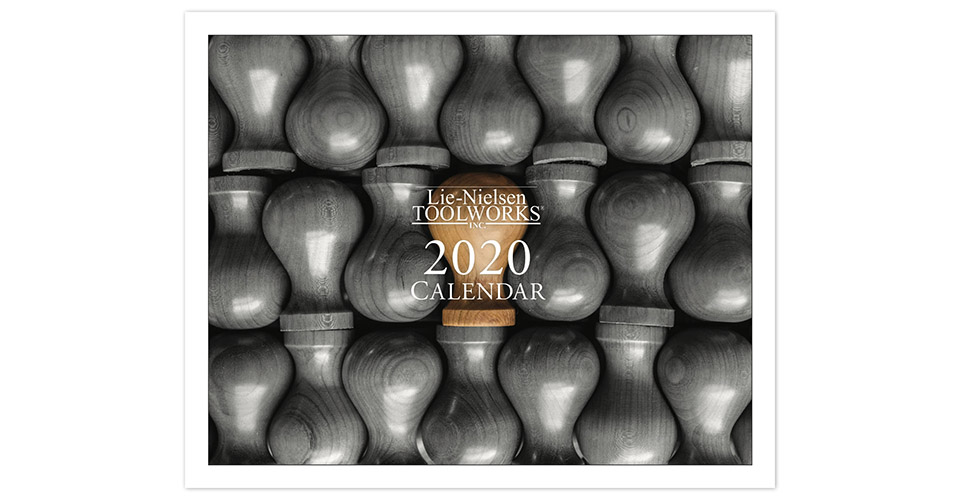 Lie-Nielsen 2020 Calendar