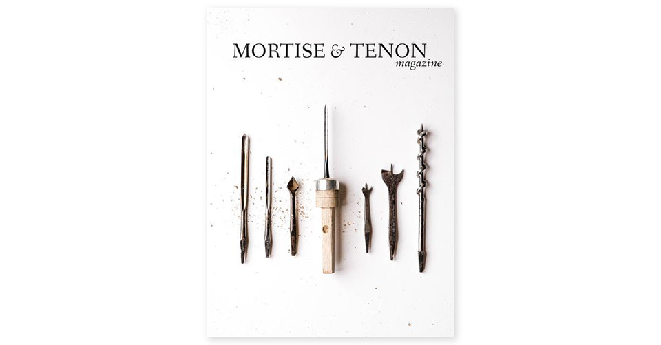 Mortise & Tenon Magazine Issue Six