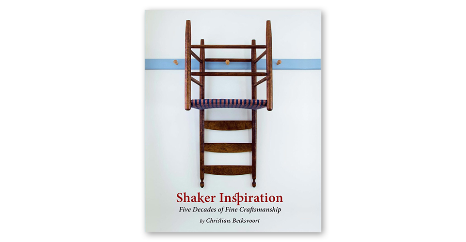 Shaker Inspiration: Five Decades of Fine Craftsmanship